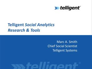 Telligent  Social Analytics Research & Tools