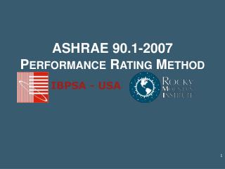 ASHRAE 90.1-2007 Performance Rating Method