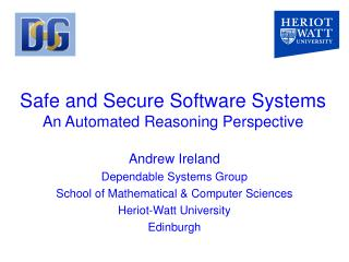 Safe and Secure Software Systems An Automated Reasoning Perspective