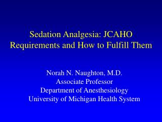 sedation analgesia: jcaho requirements and how to fulfill them