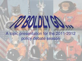 A topic presentation for the 2011-2012 policy debate season