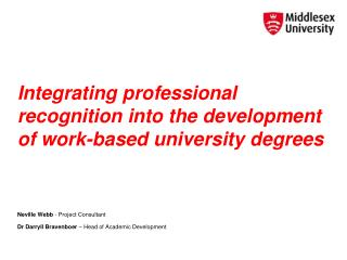Integrating professional recognition into the development of work-based university degrees