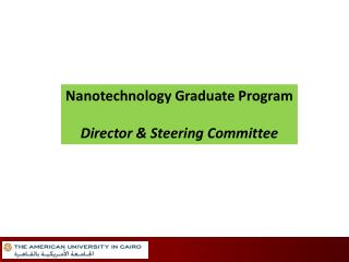 Nanotechnology Graduate Program Director  &  Steering Committee