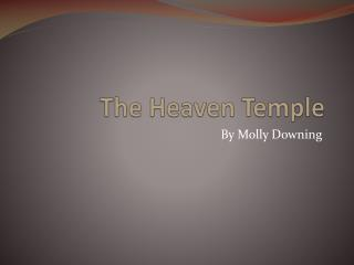 The Heaven Temple