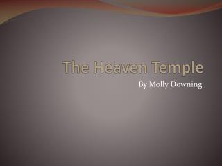 The Heaven Temple