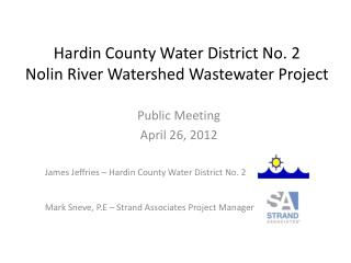 Hardin County Water District No. 2 Nolin River Watershed Wastewater Project