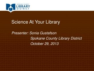 Science At Your Library