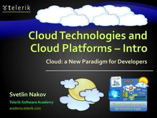 Cloud Technologies and Cloud Platforms – Intro