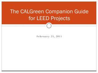 The CALGreen Companion Guide for LEED Projects
