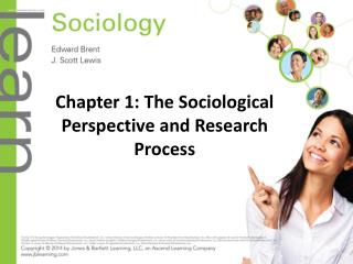 Chapter 1: The Sociological Perspective and Research Process