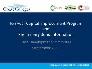Ten year Capital Improvement Program and Preliminary Bond Information
