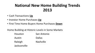 National New Home Building Trends 2013