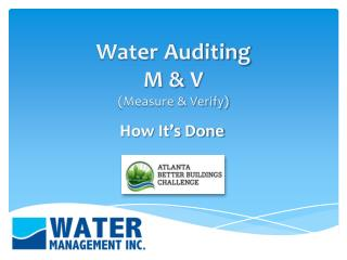 Water Auditing M &  V (Measure & Verify)