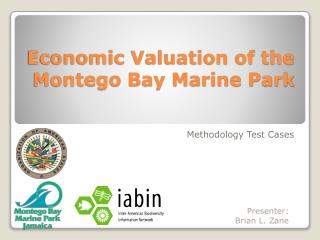 Economic Valuation of the Montego Bay Marine Park