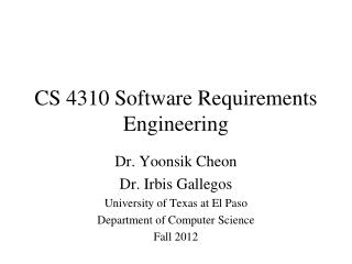 CS 4310 Software Requirements Engineering