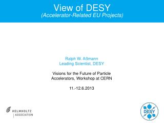 View of DESY (Accelerator-Related EU Projects)