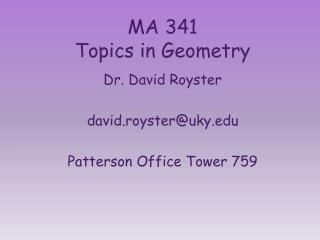 MA 341 Topics in Geometry