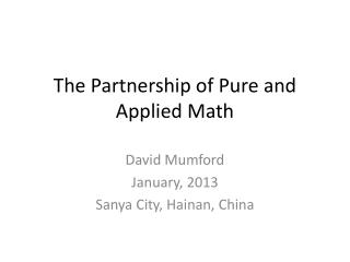 The Partnership of Pure and Applied Math