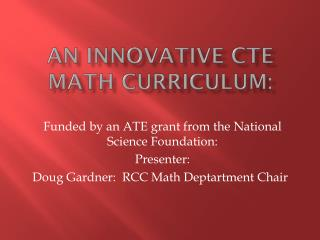An Innovative CTE math curriculum: