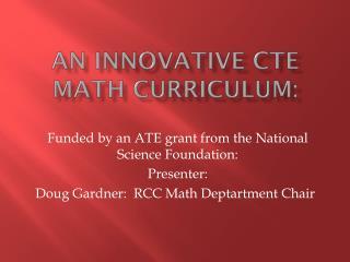 An Innovative CTE math curriculum: