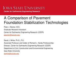 A Comparison of Pavement Foundation Stabilization Technologies