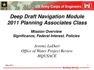 Deep Draft Navigation Module 2011  Planning Associates Class
