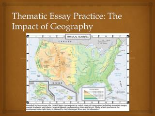 Thematic Essay Practice: The Impact of Geography