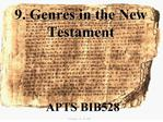 9. genres in the new testament