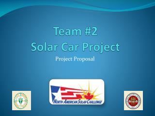 Team #2  Solar Car Project