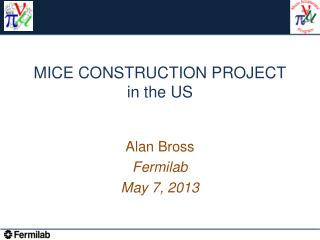 MICE CONSTRUCTION PROJECT in the US