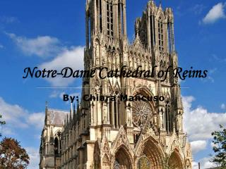 Notre-Dame Cathedral of Reims