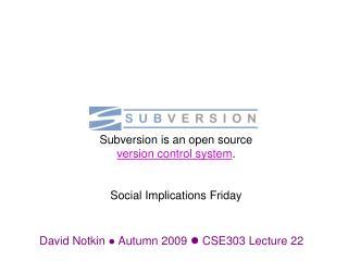 David Notkin   Autumn 2009   CSE303 Lecture  22