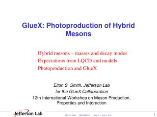 GlueX: Photoproduction of Hybrid Mesons