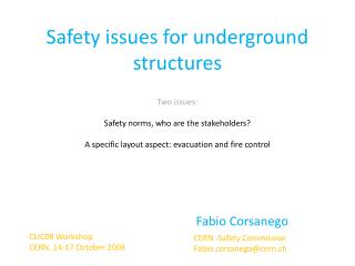Safety issues for underground structures