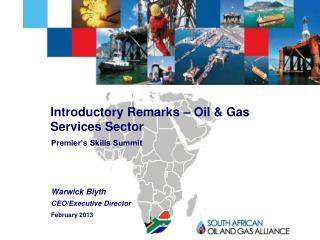 Introductory Remarks – Oil & Gas Services Sector