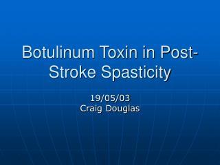 botulinum toxin in post-stroke spasticity