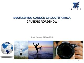 ENGINEERING COUNCIL OF SOUTH AFRICA GAUTENG ROADSHOW