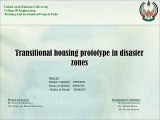 Transitional housing prototype in disaster zones