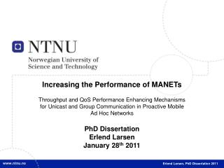 Increasing the Performance of MANETs
