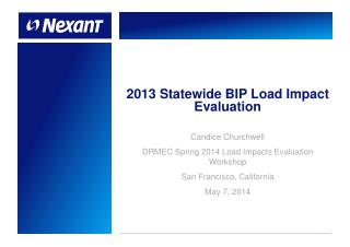 2013 Statewide BIP Load Impact Evaluation