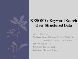 Date:   2013/4/1 Author:  Jaime  I.  Lopez- Veyna ,   Victor J.                 Sosa-Sosa,   Ivan Lopez- Arevalo Source