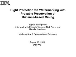 Right Protection via Watermarking with Provable Preservation of Distance-based Mining