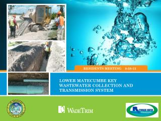 LOWER  MATECUMBE KEY WASTEWATER  COLLECTION AND TRANSMISSION SYSTEM