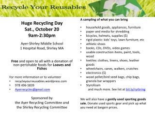 Huge Recycling Day  Sat., October 20  9am-2:30pm Ayer-Shirley Middle School 1 Hospital Road, Shirley MA