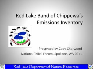 Red Lake Band of Chippewa's Emissions Inventory