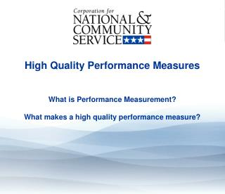 High Quality Performance Measures
