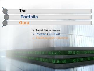 Asset Management Portfolio Guru Post  TheStreet.com Columnist