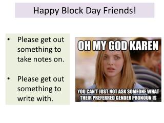 Happy Block Day Friends!