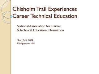 Chisholm Trail Experiences Career Technical Education