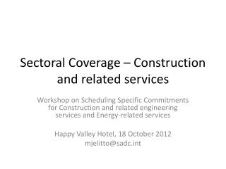Sectoral  Coverage – Construction and related services